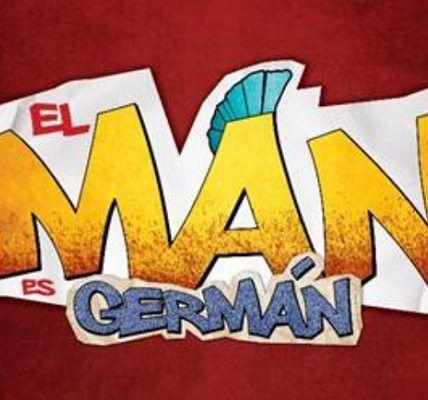 El man es el German - Formula Entretenimiento