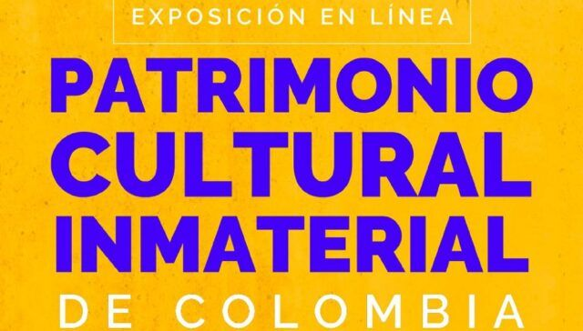 Exposición Patrimonio Cultural Inmaterial de Colombia - Fórmula Entretenimiento
