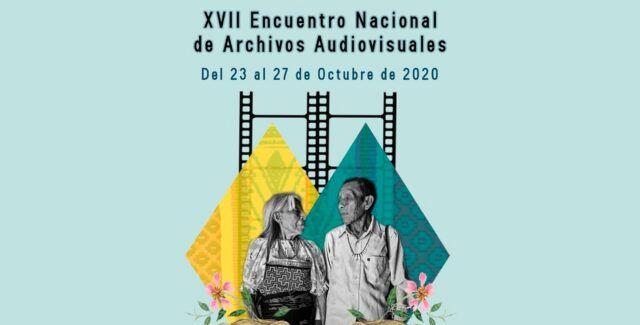 XVII Encuentro Nacional de Archivos Audiovisuales - Fórmula Entretenimiento