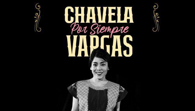 Chavela por siempre Vargas - Fórmula Entretenimiento